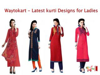 Waytokart - Latest kurti Designs for Ladies 2017