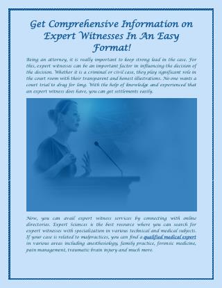 Get Comprehensive Information on Expert Witnesses In An Easy Format!