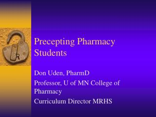 Precepting Pharmacy Students