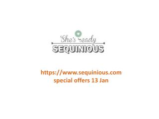 www.sequinious.com special offers 13 Jan