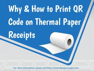 Why and How to print QR Code on Thermal Paper Receipts