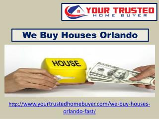 We Buy Houses Orlando - Any Condition