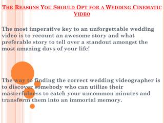 Main Reasons For Hiring An Wedding Cinematic Video