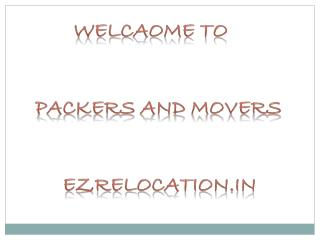 Shifting House with Ezrelocation.in