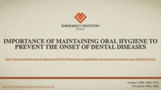 Importance Of Maintaining Oral Hygiene To Prevent The Onset Of Dental Diseases
