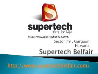 Supertech Belfair in Sector 79 Gurgaon | Supertech Belfair