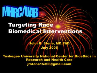 Targeting Race Biomedical Interventions