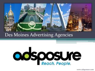 Des Moines Advertising Agencies- Adsposure.com