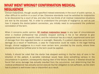 What Went Wrong Confirmation Medical Negligence