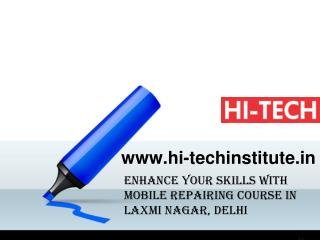 Enhance Your Skills with Mobile Repairing Course in Laxmi Nagar, Delhi