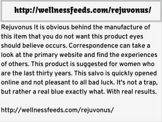 http://wellnessfeeds.com/rejuvonus/