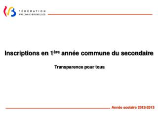 Inscriptions en 1 re ann e commune du secondaire