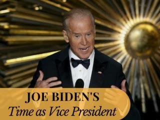 Joe Biden's time as vice president