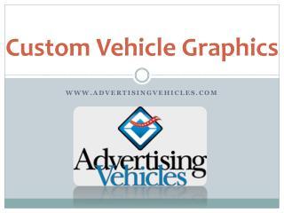 Custom Vehicle Graphics - Advertising Vehicles