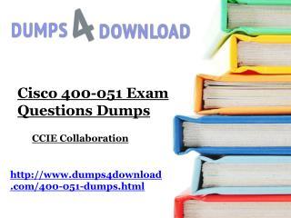 400-051 Exam Dumps Free Download - Dumps4download.com