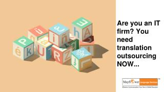 Are you an IT firm? You need translation outsourcing NOW