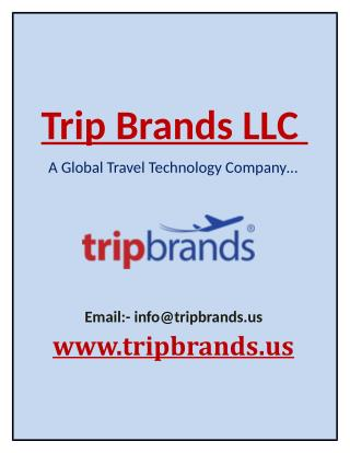 Trip Brands LLC - A Global Travel Technology Company