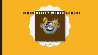 Top CBSE School in Kolkata- Indus Valley World School