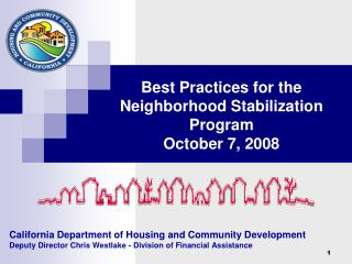 California Department of Housing and Community Development Deputy Director Chris Westlake - Division of Financial Assist