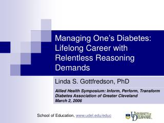 Managing One s Diabetes:  Lifelong Career with Relentless Reasoning Demands