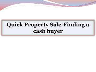 Quick Property Sale-Finding a cash buyer