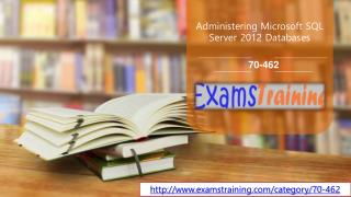 Microsoft 70-462 Real Exam Questions Answers