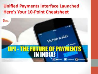 Unified Payments Interface Launched Here's Your 10-Point Cheatsheet