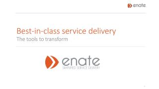 Simplified Service Delivery with Enate Business Process Management  Tools