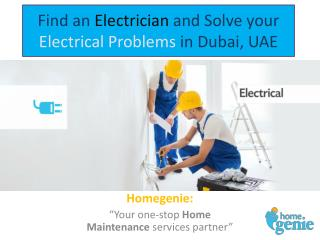 Find an Electrician and Solve your Electrical Problems in Dubai, UAE