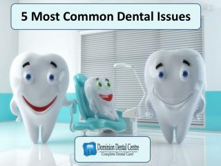 5 Most Common Dental Issues