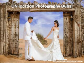 On location Photography Dubai