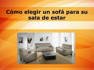 Cómo elegir un sofá para su sala de estar