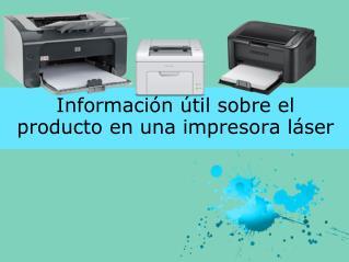 Información útil sobre el producto en una impresora láser