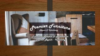 Premier Furniture Repair