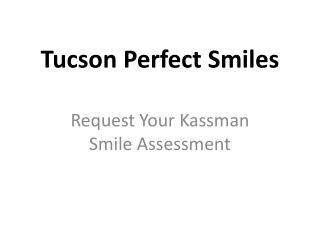 tuscon perfect smiles