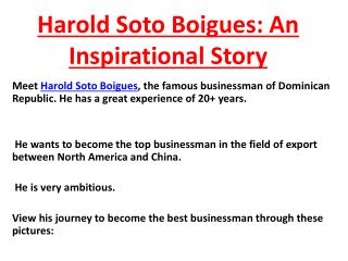 Harold Soto Boigues: An Inspirational Story