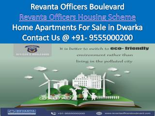 Home Apartments For Sale In Delhi - Revanta Officers Boulevard