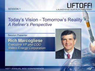 Today s Vision - Tomorrow s Reality