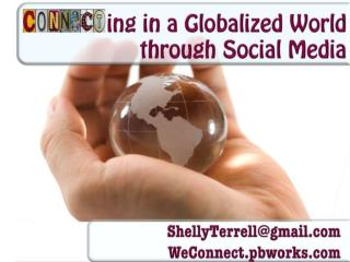Connecting in a Globalized World through Social Media