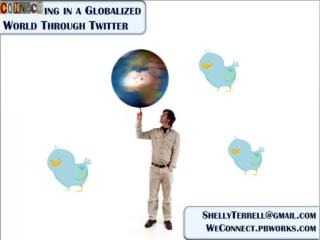 Connecting in a Globalized World Using Twitter