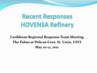 Recent Responses HOVENSA Refinery