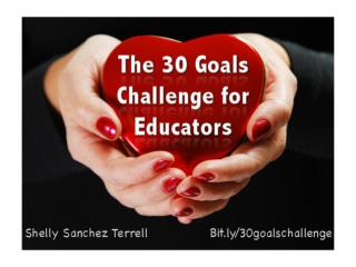 The 30 Goals Challenge for Educators