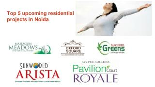 Top 5 upcoming residential projects in Noida