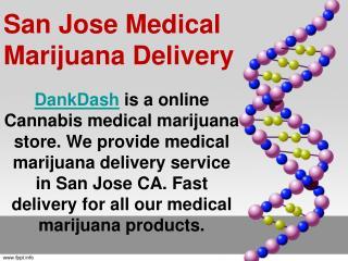 San Jose Medical Marijuana Delivery