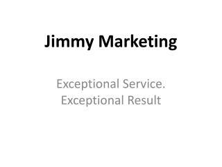 jimmy marketing