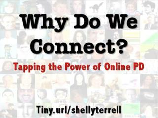 Why Do We Connect: The Power of Online PD