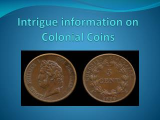 Colonial Coins