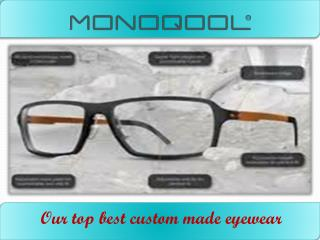 Get the unique custom made glasses