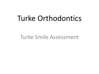 turke orthodontics
