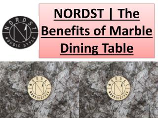The Benefits of Marble Dining Table | NORDST